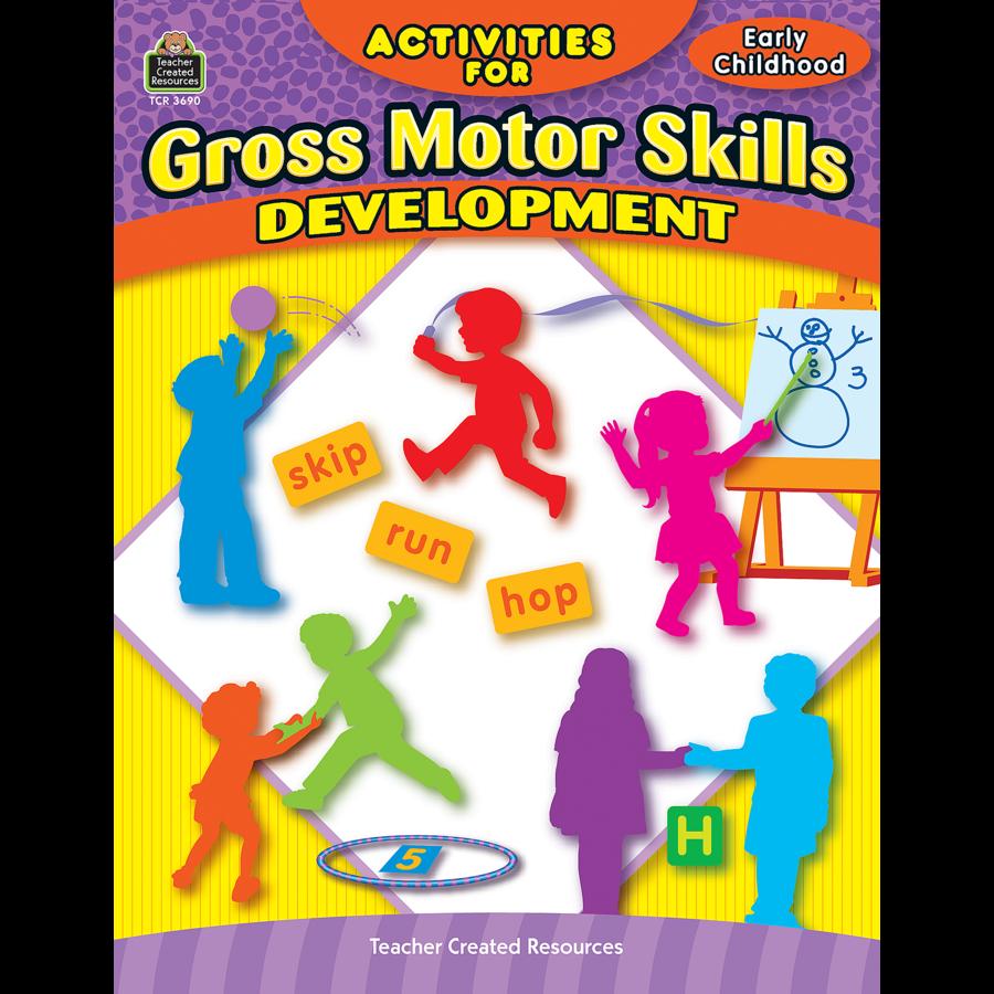 Activities for gross motor skills developmen tcr3690 for Gross motor skills games