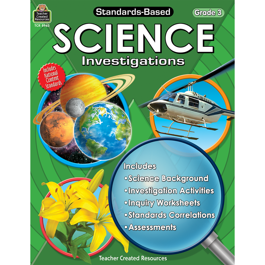 Standards-Based Science Investigations Grade 3 - TCR8963 : Teacher Created Resources