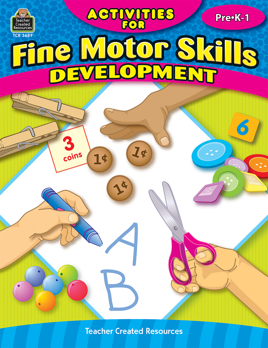 Activities For Fine Motor Skills Development Grade Prek 1