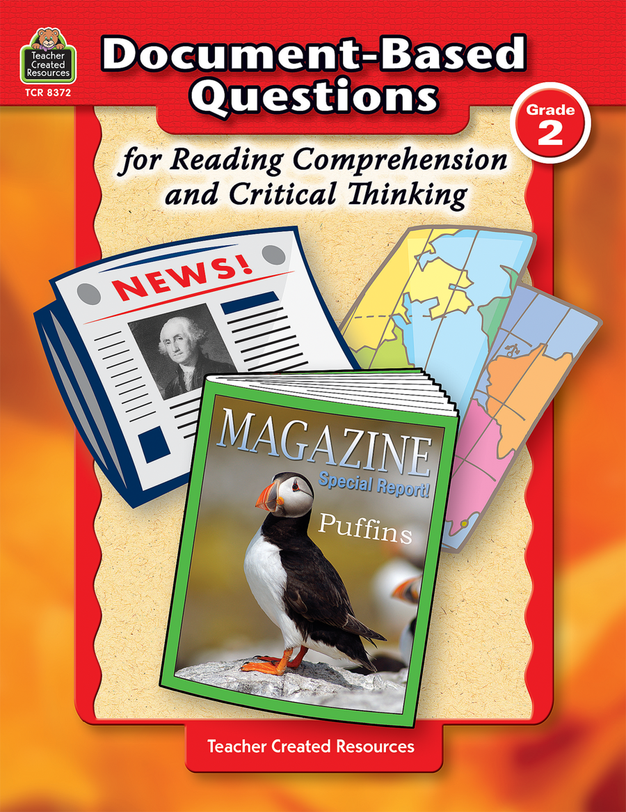document-based questions for reading comprehension and critical thinking grade 3 For tcr8373 - document-based questions for reading comprehension and  critical thinking  strand - reading standards: informational text, grade 3.
