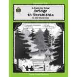 A Guide for Using Bridge to Terabithia in the Classroom