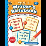 Using A Writer's Notebook Grade 3-4