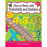 How to Work With Probability and Statistics, Grades 6-8