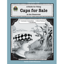 A Guide for Using Caps for Sale in the Classroom
