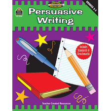 Persuasive Writing, Grades 3-5 (Meeting Writing Standards Series)