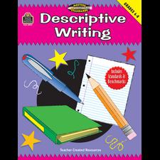 Descriptive Writing, Grades 6-8 (Meeting Writing Standards Series)