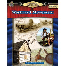Spotlight on America: Westward Movement