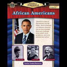 Spotlight On America: African Americans Grade 5-8