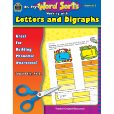 Dr. Fry's Word Sorts: Working with Letters and Digraphs