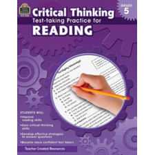 Critical Thinking: Test-taking Practice for Reading Grade 5