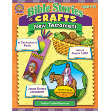 Bible Stories & Crafts: New Testament
