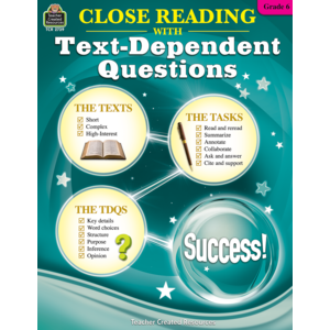 TCR2739 Close Reading Using Text-Dependent Questions Grade 6 Image