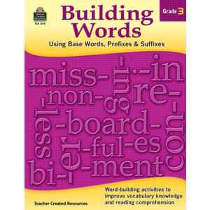 TCR3119 Building Words: Using Base Words, Prefixes and Suffixes Gr 3 Image