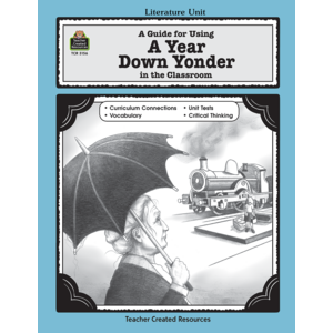 TCR3156 A Guide for Using A Year Down Yonder in the Classroom Image