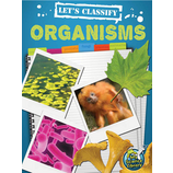 Let's Classify Organisms