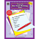 Using the Six Trait Writing Model