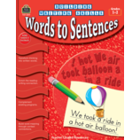 Building Writing Skills: Words to Sentences
