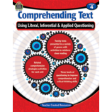 Comprehending Text Using Literal, Inferential & Applied Questioning Grade 4