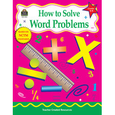 How to Solve Word Problems, Grades 6-8