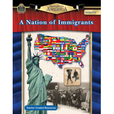 Spotlight On America: A Nation of Immigrants Grade 5-8