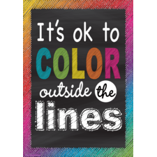 It's OK to Color Outside the Lines Positive Poster