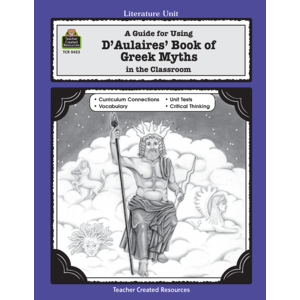 TCR0423 A Guide for Using D 'Aulaires' Book of Greek Myths in the Classroom Image