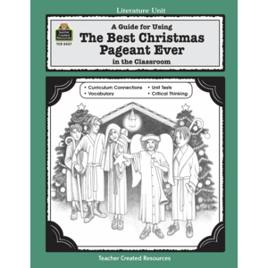 TCR0437 A Guide for Using The Best Christmas Pageant Ever in the Classroom Image