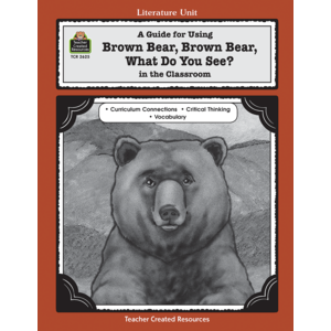 TCR2625 A Guide for Using Brown Bear, Brown Bear, What Do You See? in the Classroom Image