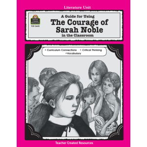 TCR2642 A Guide for Using The Courage of Sarah Noble in the Classroom Image