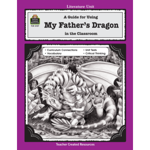 TCR3157 A Guide for Using My Father's Dragon in the Classroom Image
