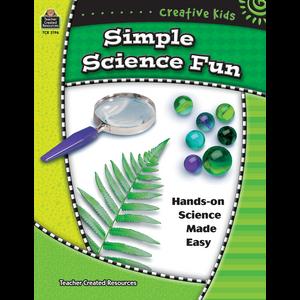 TCR3196 Creative Kids: Simple Science Fun                            Image