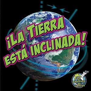 TCR369259 La Tierra esta inclinada! Image