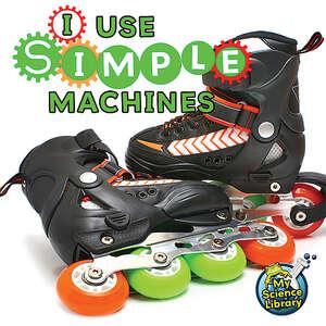 TCR419300 I Use Simple Machines                                        Image