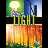 Let's Investigate Light