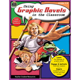 Using Graphic Novels in the Classroom Grade 4-8