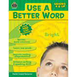 Use A Better Word Grade 4 & Up