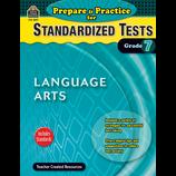 Prepare & Practice for Standardized Tests: Lang Arts Grade 7