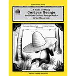 A Guide for Using Curious George Series in the Classroom