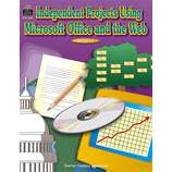 Independent Projects Using Microsoft Office(R) and the Web