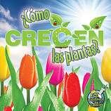 Como crecen las plantas?