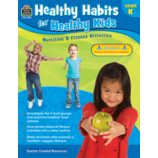 Healthy Habits for Healthy Kids Grade K