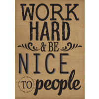 Work Hard & Be Nice to People Positive Poster