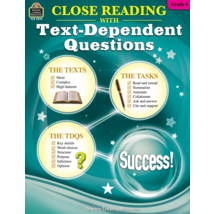 TCR2739 Close Reading Using Text-Dependent Questions Grade 6