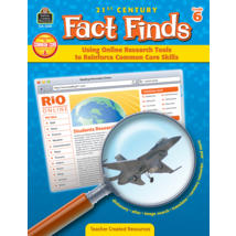 TCR3520 21st Century Fact Finds: Using Online Research Tools to Reinforce Common Core Skills- Grade 6