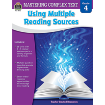 TCR8062 Mastering Complex Text Using Multiple Reading Sources Grade 4