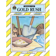 Gold Rush Thematic Unit