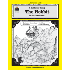 A Guide for Using The Hobbit in the Classroom