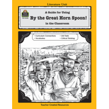 A Guide for Using By the Great Horn Spoon! in the Classroom