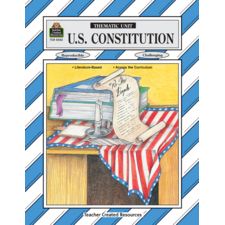U.S. Constitution Thematic Unit