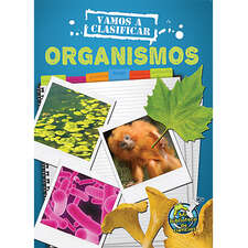 Vamos a clasifcar organismos